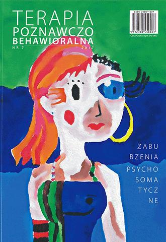 Zaburzenia psychosomatyczne. Terapia Poznawczo-Behawioralna 1/2017