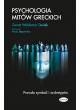 Promocja: Psychologia mitów greckich. Prawda symboli i archetypów