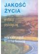 Jakość życia w refleksji psychologicznej według uczniów i przyjaciół Marii M. Straś‑Romanowskiej