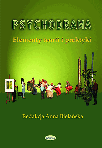 Promocja: Psychodrama. Elementy teorii i praktyki