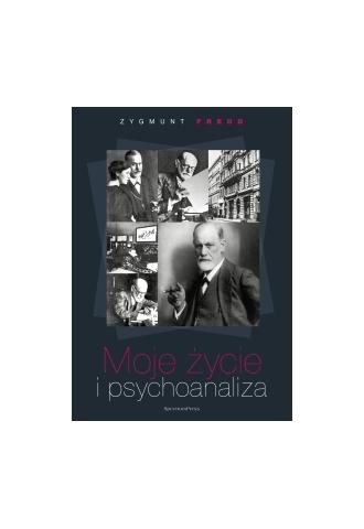 Moje życie i psychoanaliza