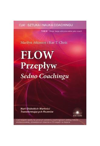Flow - Przepływ. Sedno coachingu