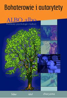 ALBO albo Bohaterowie i autorytety 3/2007