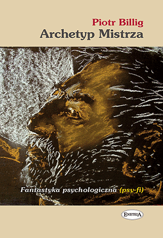 Archetyp Mistrza. Fantastyka psychologiczna (psy-fi)