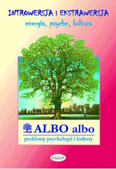 ALBO albo Introwersja i ekstrawersja 1/2004