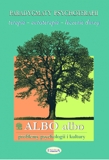 ALBO albo Paradygmaty psychoterapii 4/2003