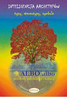 ALBO albo Inteligencja archetypów 4/2005