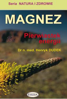 Magnez. Pierwiastek energii