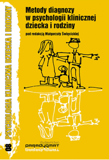 Metody diagnozy w psychologii klinicznej dziecka i rodziny
