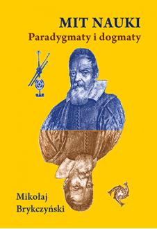 Mit nauki. Paradygmaty i dogmaty