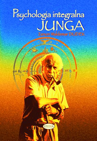 Psychologia integralna Junga. Człowiek archetypowy