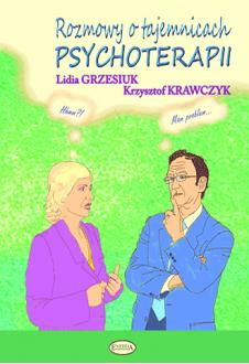 Rozmowy o tajemnicach psychoterapii