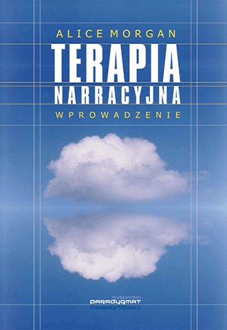 Terapia narracyjna. Wprowadzenie