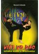 Viet Vo Dao. Sztuka walki z Wietnamu