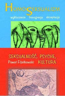 Homoseksualizm + Seksualność, psyche, kultura