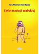 Kultura arabska + Świat tradycji arabskiej