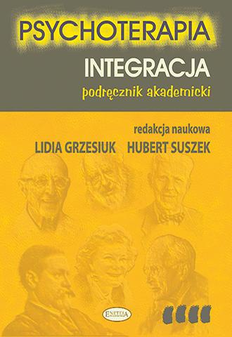Promocja: Psychoterapia. Integracja. Podręcznik akademicki