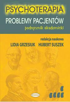 Promocja: Psychoterapia. Problemy pacjentów. Podręcznik akademicki
