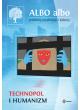 ALBO albo Technopol i humanizm 1/2016