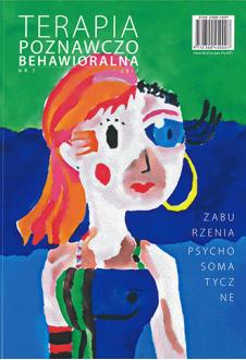 Zaburzenia psychosomatyczne. Terapia Poznawczo-Behawioralna 1/2017 (7)