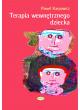 Promocja: Terapia wewnętrznego dziecka. Leczenie zranionej duszy
