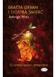 Promocja: Bracia Grimm i Siostra Śmierć. O sztuce życia i umierania