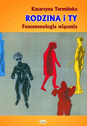 Promocja: Rodzina i Ty. Fenomenologia wiązania
