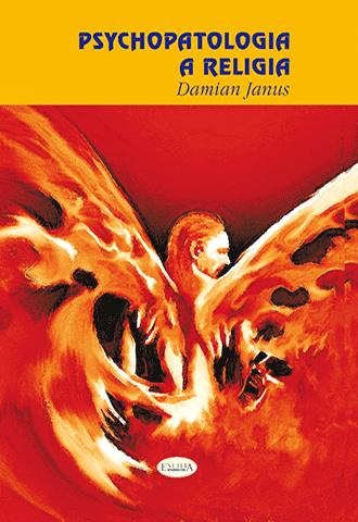 Promocja: Psychopatologia a religia. Strukturalne zbieżności pomiędzy zaburzeniami psychicznymi a religią