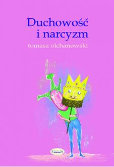 Promocja: Duchowość i narcyzm