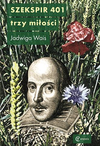 Promocja: Szekspir 401. Trzy miłości