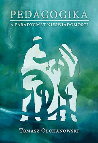 Promocja: Pedagogika a paradygmat nieświadomości