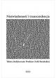 Promocja: Nieświadomość i transcendencja. Teksty dedykowane Profesor Zofii Rosińskiej