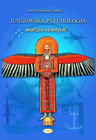 Promocja: Jungowska psychologia marzeń sennych. Psychologia snów od Freuda i Junga po inspiracje współczesne