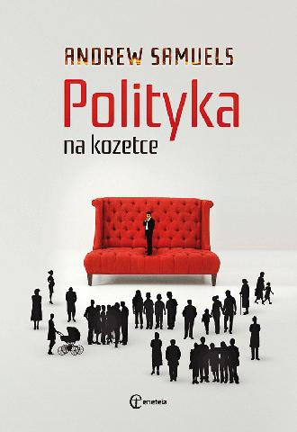 Promocja: Polityka na kozetce. Obywatel i jego życie wewnętrzne