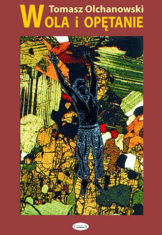 Promocja: Wola i opętanie. Enancjodromia a rzeczywistość (wyd. II)