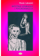 Krytyka literacka i psychoanaliza. O polskiej psychoanalitycznej krytyce literackiej w okresie dwudziestolecia międzywojennego