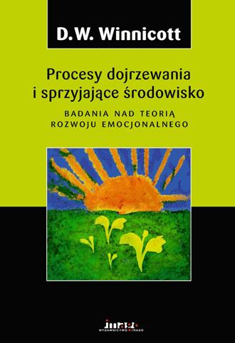 Promocja: Procesy dojrzewania i sprzyjające środowisko. Badania nad teorią rozwoju emocjonalnego