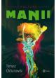 Promocja: Kultura manii