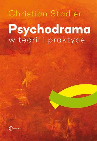 Promocja: Psychodrama w teorii i praktyce
