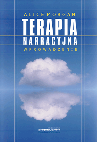 Promocja: Terapia narracyjna. Wprowadzenie