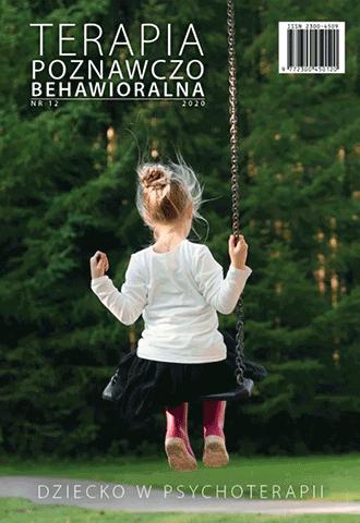 Dziecko w psychoterapii. Terapia Poznawczo-Behawioralna 1/2020 (12)