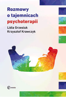 Promocja: Rozmowy o tajemnicach psychoterapii (wyd. II)