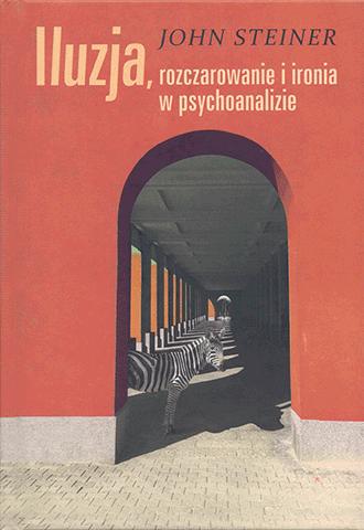 Iluzja, rozczarowanie i ironia w psychoanalizie