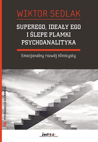 Promocja: Superego ideały ego i ślepe plamki