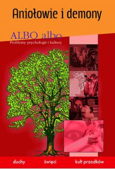 ALBO albo Aniołowie i demony 4/2007