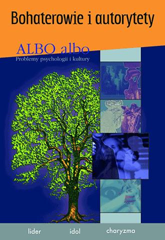 ALBO albo Bohaterowie i autorytety 3/2007 (45)
