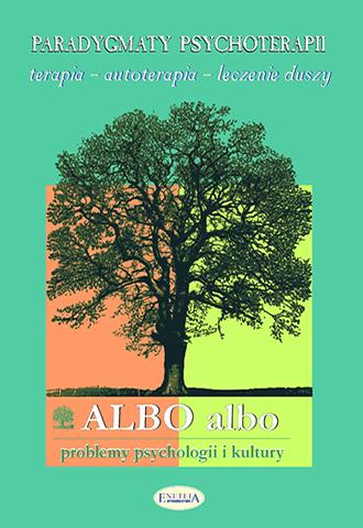 ALBO albo Paradygmaty psychoterapii 4/2003 (31)