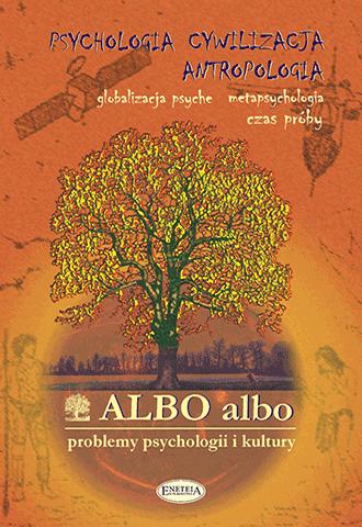 ALBO albo Psychologia - Cywilizacja - Antropologia 1-2/2005 (36)