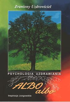 ALBO albo Zraniony uzdrowiciel 3-4/1997