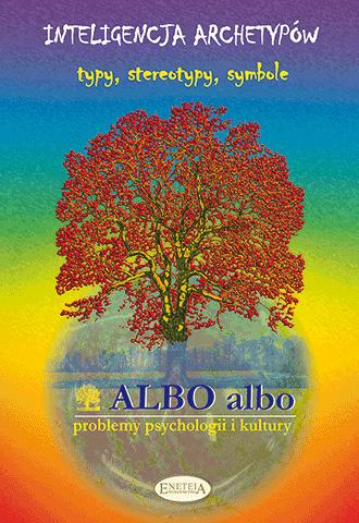 ALBO albo Inteligencja archetypów 4/2005 (38)